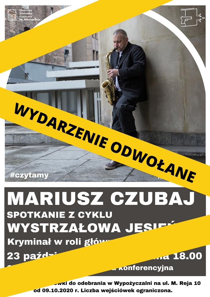 Plakat informujący o odwołaniu spotkania z Mariuszem Czubajem