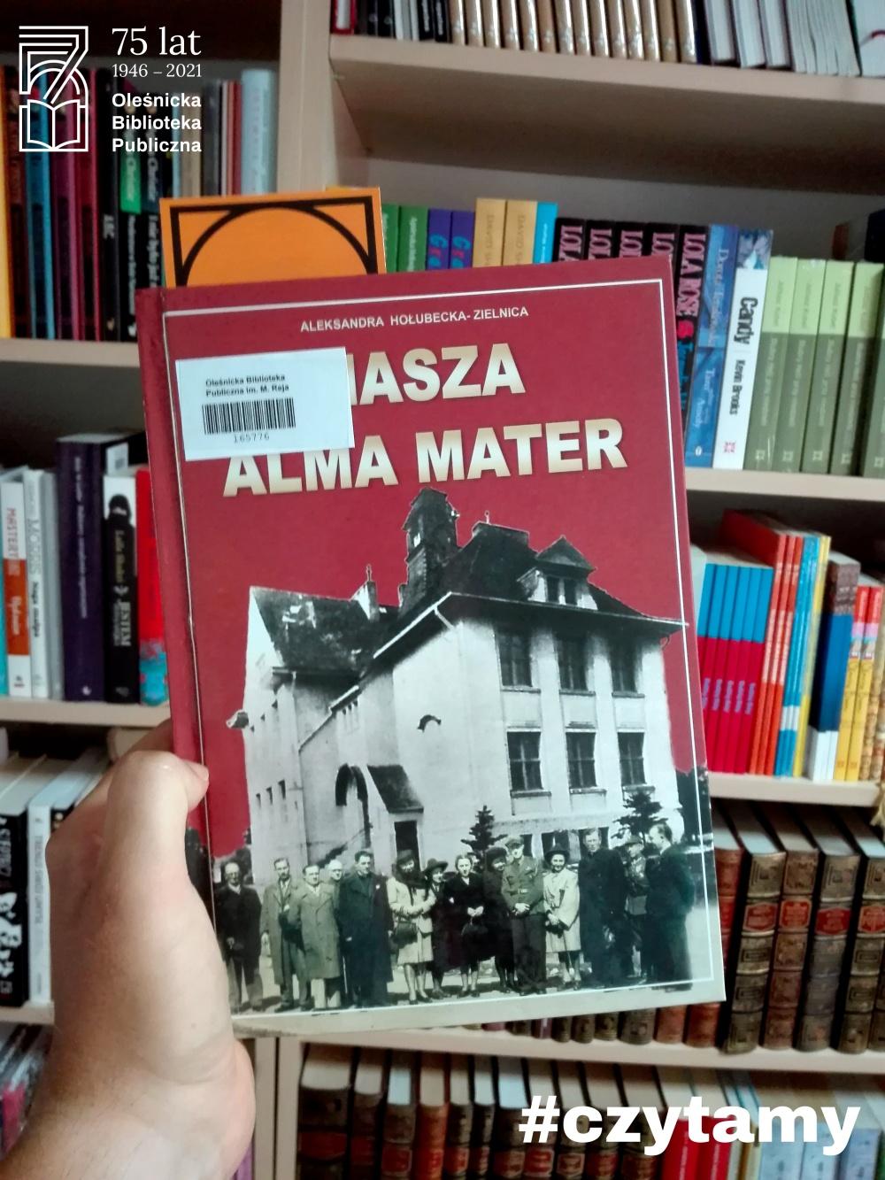 """Okładka książki """"Nasza alma mater"""""""
